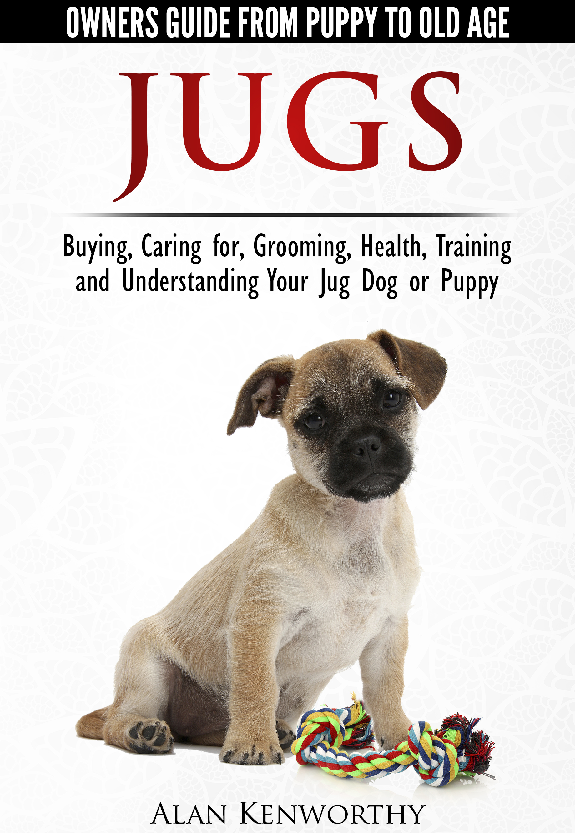 Jug dogs the complete owners guide to jugs buy the owners guide from amazon now click the cover below for more info nvjuhfo Gallery